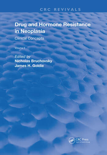Drug and Hormone Resistance in Neoplasia Volume 2 Clinical Concepts book cover