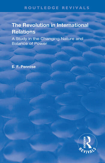 The Revolution in International Relations A Study in the Changing Balance of Power book cover