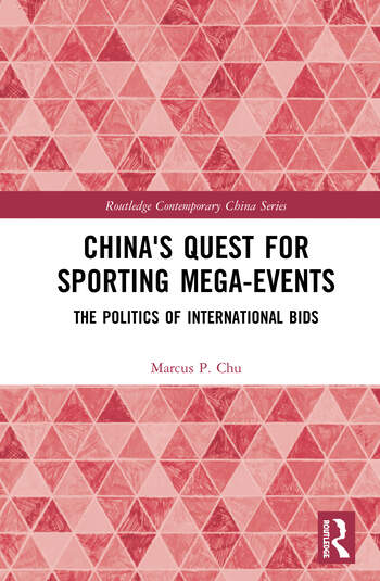 China's Quest for Sporting Mega-Events The Politics of International Bids book cover
