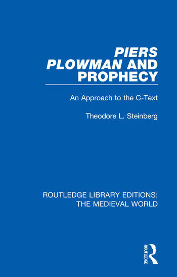 Piers Plowman and Prophecy An Approach to the C-Text book cover