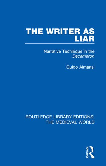 The Writer as Liar Narrative Technique in the Decameron book cover