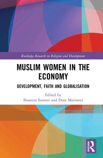 Muslim Women in the Economy Development, Faith and Globalisation book cover