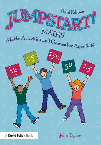 Jumpstart! Maths Maths Activities and Games for Ages 5-14 book cover