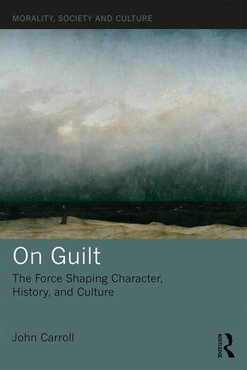 On Guilt The Force Shaping Character, History, and Culture book cover