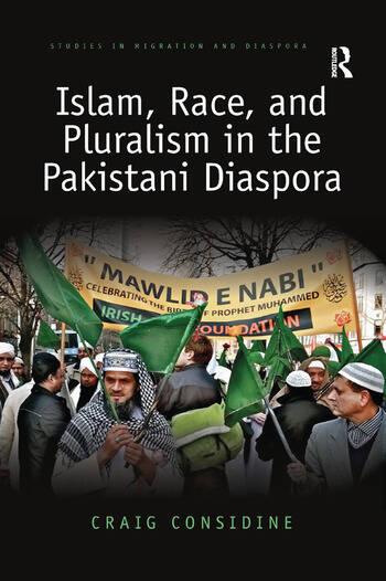 Islam, Race, and Pluralism in the Pakistani Diaspora book cover