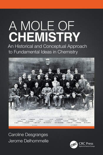 A Mole of Chemistry An Historical and Conceptual Approach to Fundamental Ideas in Chemistry book cover