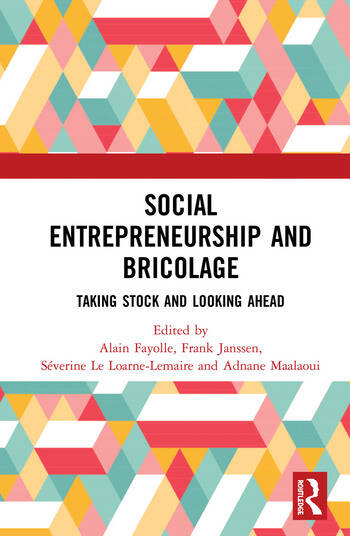 Social Entrepreneurship and Bricolage Taking stock and looking ahead book cover