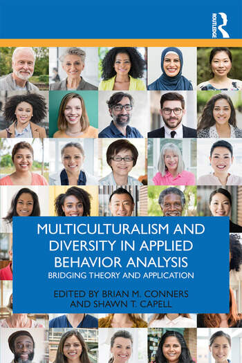 Multiculturalism and Diversity in Applied Behavior Analysis Bridging Theory and Application book cover