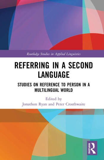 Referring in a Second Language Studies on Reference to Person in a Multilingual World book cover