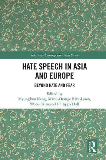 Hate Speech in Asia and Europe Beyond Hate and Fear book cover