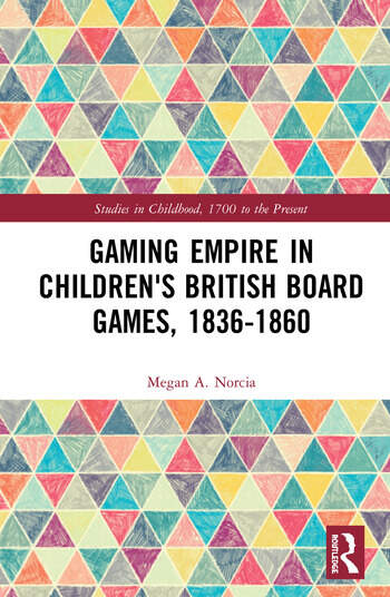 Gaming Empire in Children's British Board Games, 1836-1860 book cover