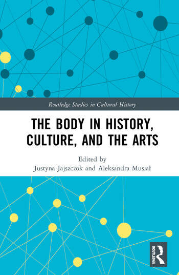 The Body in History, Culture, and the Arts book cover