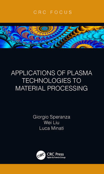 Applications of Plasma Technologies to Material Processing book cover