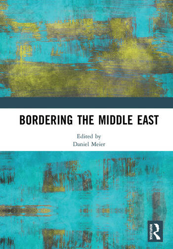 Bordering the Middle East book cover