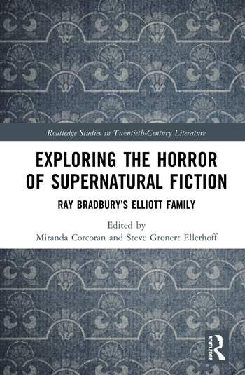 Exploring the Horror of Supernatural Fiction Ray Bradbury's Elliott Family book cover
