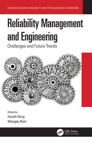 Reliability Management and Engineering Challenges and Future Trends book cover