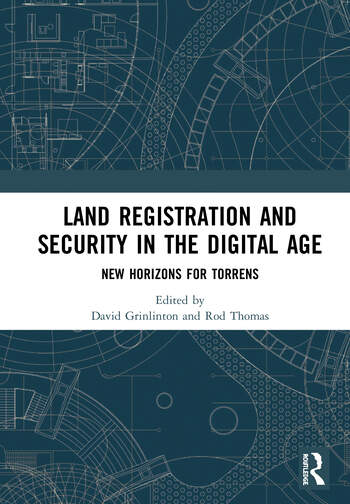 Land Registration and Title Security in the Digital Age New Horizons for Torrens book cover