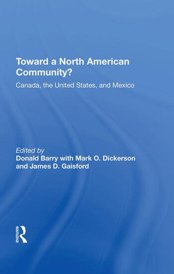 Toward A North American Community? Canada, The United States, And Mexico book cover