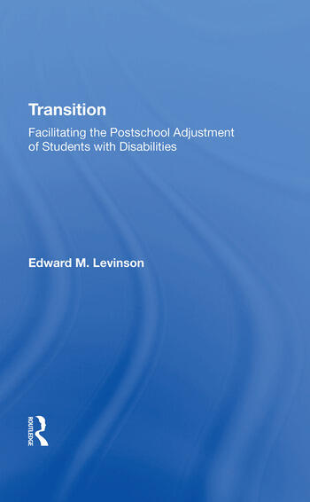Transition Facilitating The Postschool Adjustment Of Students With Disabilities book cover