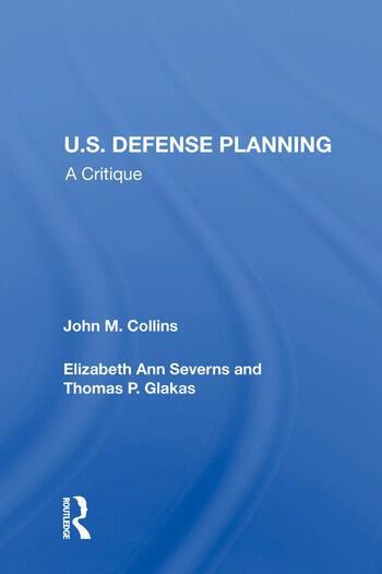 U.S. Defense Planning A Critique book cover