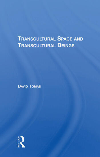 Transcultural Space And Transcultural Beings book cover