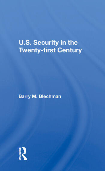 U.s. Security In The Twenty-first Century book cover