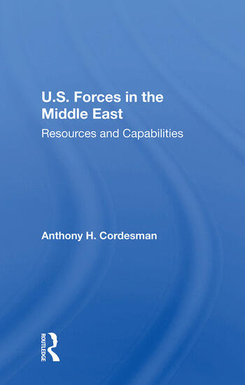 U.S. Forces In The Middle East Resources And Capabilities book cover