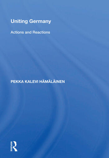 Uniting Germany Actions And Reactions book cover