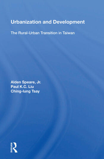 Urbanization And Development The Rural-urban Transition In Taiwan book cover