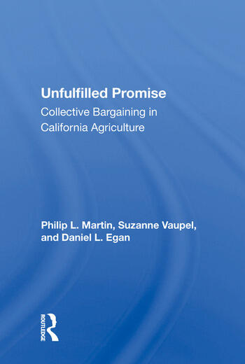 Unfulfilled Promise Collective Bargaining In California Agriculture book cover
