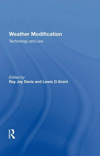 Weather Modification Technology And Law book cover