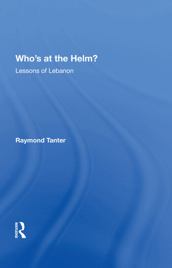 Who's At The Helm? Lessons Of Lebanon book cover