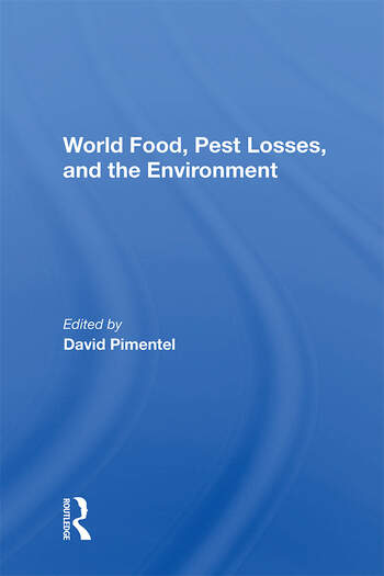 World Food, Pest Losses, And The Environment book cover