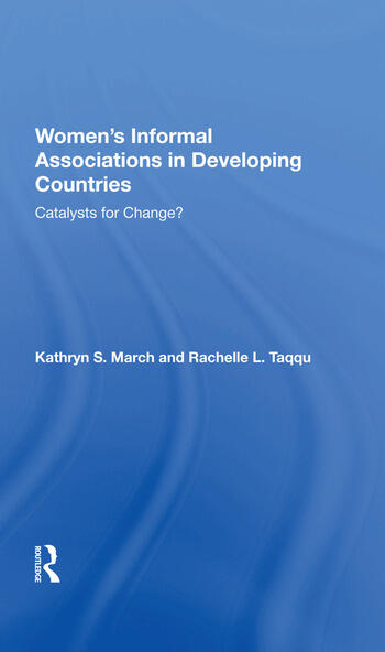 Women's Informal Associations In Developing Countries Catalysts For Change? book cover