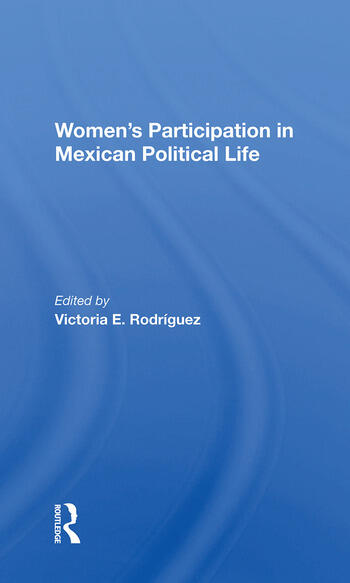 Women's Participation In Mexican Political Life book cover