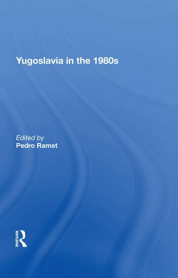 Yugoslavia In The 1980s book cover
