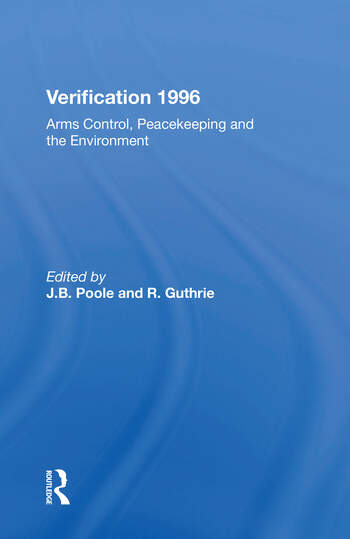 Verification 1996 Arms Control, Peacekeeping, And The Environment book cover