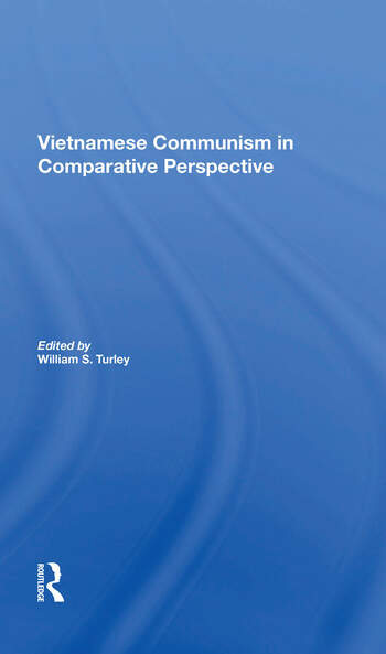 Vietnamese Communism In Comparative Perspective book cover