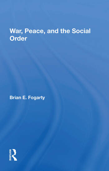 War, Peace, And The Social Order book cover