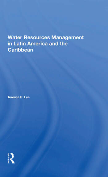 Water Resources Management In Latin America And The Caribbean book cover
