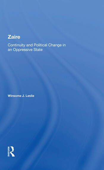 Zaire Continuity And Political Change In An Oppressive State book cover