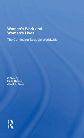 Women's Work And Women's Lives The Continuing Struggle Worldwide book cover