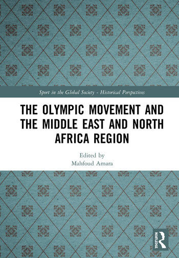 The Olympic Movement and the Middle East and North Africa Region book cover