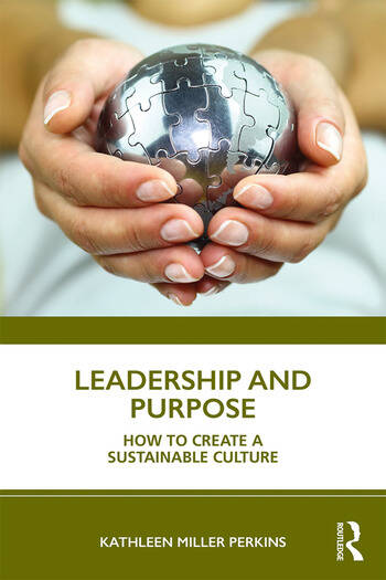 Leadership and Purpose How to Create a Sustainable Culture book cover