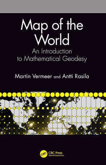 Map of the World An Introduction to Mathematical Geodesy book cover