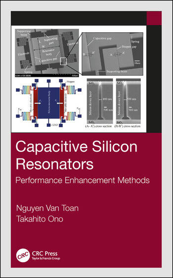 Capacitive Silicon Resonators Performance Enhancement Methods book cover