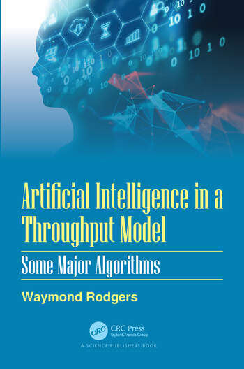 Artificial Intelligence in a Throughput Model Some Major Algorithms book cover
