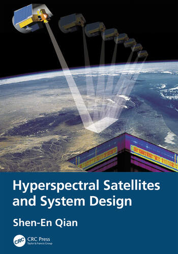 Hyperspectral Satellites and System Design book cover