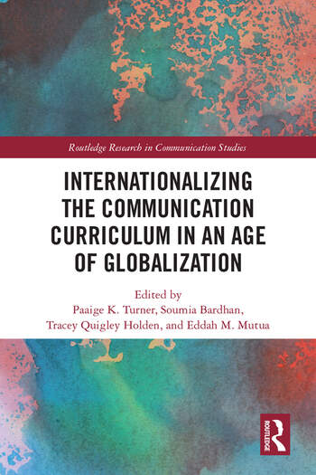 Internationalizing the Communication Curriculum in an Age of Globalization book cover