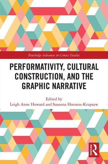 Performativity, Cultural Construction, and the Graphic Novel book cover